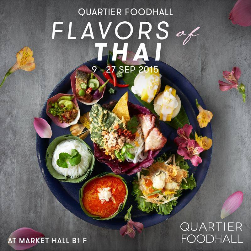 Quartier Foodhall : Flavors Of Thai from 9-27 September 2015